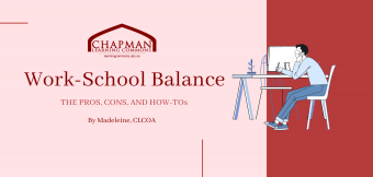 The Pros, the Cons, and the How-To's of Work School Balance