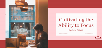 Cultivating the Ability to Focus
