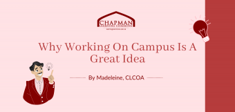 Why Working on Campus is a Great Idea